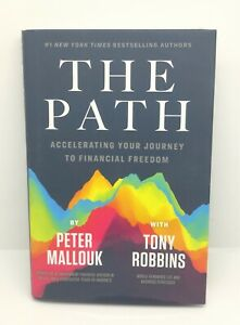 The Path by Peter Mallouk & Tony Robbins Hardcover 2020
