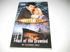 Doctor Who The Feast of the Drowned, Stephen Cole, Like New, Paperback