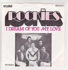 "ROCKIES Vinyl 45T 7"" I DREAM OF YOU MY LOVE - ROCK ME DISCO BABY - CRYSTAL  RARE"