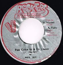 "rockers 7"":PAPA LEVI-run come in a de dance (hear)"