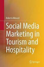 Social Media Marketing in Tourism and Hospitality by Roberta Minazzi (Hardback, 2014)