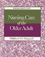 Nursing Care of the Older Adult by