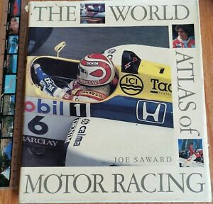 The World Atlas of Motor Racing by Saward, J. Hardcover, dust jacket. Acceptable