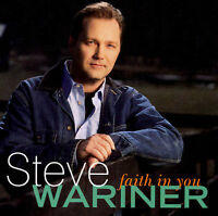 Faith in You by Steve Wariner (CD, May-2000, Capitol Nashville)
