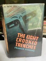THE EIGHT CROOKED TRENCHES  By: Francis Beeding  1936 Spy Thriller