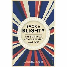 Back in Blighty: The British at Home in World War I-ExLibrary