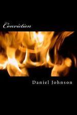 Conviction by Daniel Johnson (2013, Paperback)
