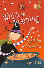 Spelling Trouble (Witch-in-Training, Book 2), Friel, Maeve, New Book