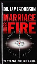 Marriage under Fire: Why We Must Win This Battle by James C. Dobson 2004