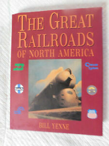 The Great Railroads of North America (1994, Hardcover)