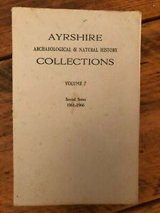 AYRSHIRE ARCHAEOLOGICAL & NATURAL HISTORY COLLECTIONS 1961-1966 VOL 7 book