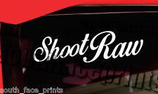 "Shoot Raw 5"" Car Boat Camera Bag Canon Nikon Sony Vinyl Decal Sticker CUSTOM"