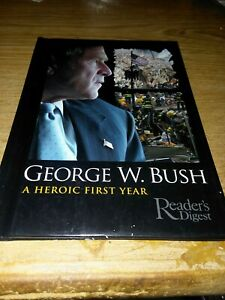 George W. Bush : A Heroic First Year by Jeffrey Rosenberg (2002, Hardcover)