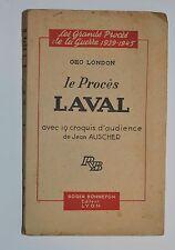 Le procès Laval par Geo London    Bonnefon 1946