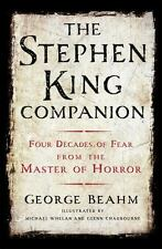 The Stephen King Companion : Four Decades of Fear from the Master of...  (ExLib)