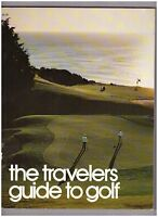 The Traveler's Guide to Golf Copyright 1976 Golf Digest Special
