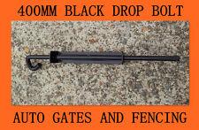 400mm Black Gate Drop Bolt for Timber/Aluminium/Steel Gate