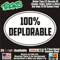 100% Deplorable Trump Funny DieCut Vinyl Window Decal Sticker Car Truck SUV JDM