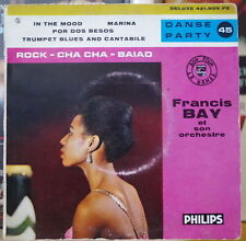 FRANCIS BAY ET SON ORCHESTRE IN THE MOOD FRENCH EP PHILIPS