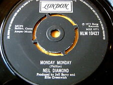 "NEIL DIAMOND - MONDAY MONDAY   7"" VINYL"