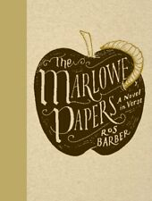 THE MARLOWE PAPERS: A Novel in Verse by Ros Barber; 2012 HB; 9781444737387