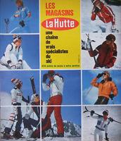 PUBLICITÉ DE PRESSE 1973 LES MAGASINS LA HUTTE ÉQUIPEMENTS POUR LE SKI