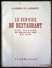 LE SERVICE DU RESTAURANT  Des étages, du salon de thé, du bar . Cuisine France