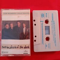 Cassette Tape the Robert Cray Band Don't be afraid of the dark