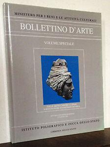 Bollettino d'Arte Dalle arene candide a Lipari scritti in onore di Bernabò Brea