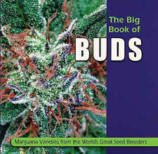 USED (VG) The Big Book of Buds: Marijuana Varieties from the World's Great Seed