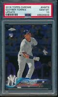 2018 Topps Chrome Update Series Gleyber Torres #HMT9 RC PSA 10 Gem Mint Card NYY