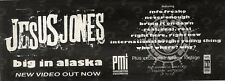 29/6/91 Pgn32 Advert: big In Alaska New Video From Jesus Jones Out Now 4x11