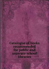 Catalogue of books recommended for public and s, Cameron, K.,,