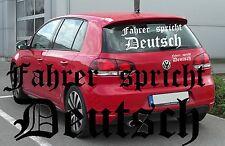 Fahrer spricht Deutsch Aufkleber Sticker AUTO Heckscheibe Tuning Motorhaube