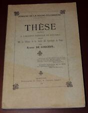 DOMAINE DE LA ROCHE-COLOMBIERE ILLE-ET-VILAINE  ROBERT DE LORGERIL  THESE RARE