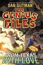 THE GENIUS FILES FROM TEXAS WITH LOVE Dan Gutman NEW Book BEST EBAY PRICE!