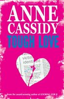 Tough Love by Anne Cassidy, Acceptable Used Book (Paperback) FREE & FAST Deliver