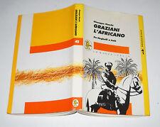 Giuseppe Mayda GRAZIANI L'AFRICANO Da Neghelli a Salò - La Nuova Italia 1992