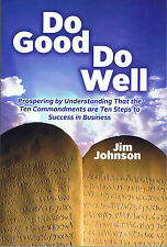 DO GOOD DO WELL by JIM JOHNSON ((SIGNED COPY!!))