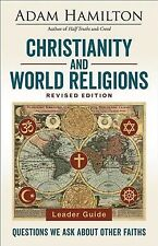 Christianity and World Religions : Questions We Ask About Other Faiths, Paper.
