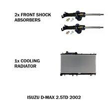 ISUZU DMAX 2.5TD 2002 RADIATOR + 2x FRONT SHOCK ABSORBERS