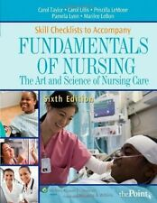 Skill Checklists to Accompany Fundamentals of Nursing: The Art and Science of Nu