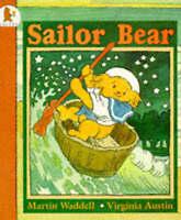 Sailor Bear, Martin Waddell