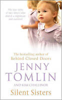 Silent Sisters by Tomlin, Jenny (Paperback book, 2007)