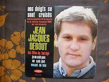 EP JEAN-JACQUES DEBOUT - Nos Doigts Se Sont Croisés  +3 – Vogue EPL. 8254