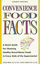 Convenience Food Facts : A Quick Guide for Choosing Healthy Brand-Name Foods...