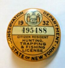1932 Nys Resident Hunting, Trapping & Fishing Pin Back License Gravure Corp, Ny