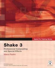 Apple Pro Training: Shake 3 by Marco Paolini (2003, Paperback / Mixed Media)