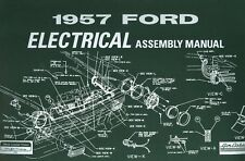 1957  FORD CAR  (FULL SIZE)  ELECTRICAL  ASSEMBLY MANUAL