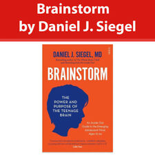 Brainstorm by Daniel J Siegel the power and purpose of the teenage brain book PB